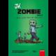 Kniha Já, zombie