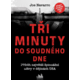 Kniha Tři minuty do soudného dne