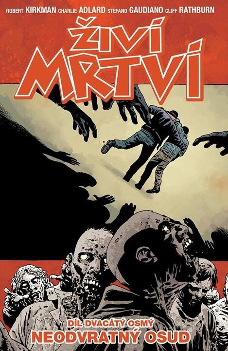 Komiks Živí mrtví: Neodvratný osud, 28.díl