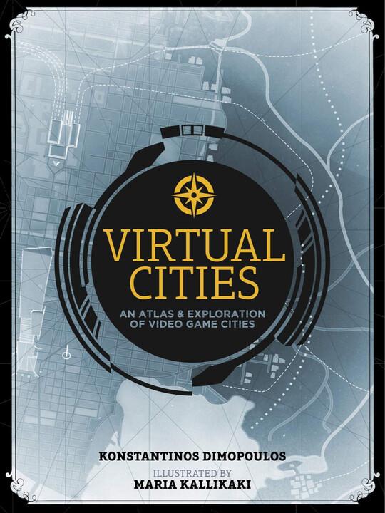 Kniha Virtual Cities: An Atlas & Exploration of Video Game Cities
