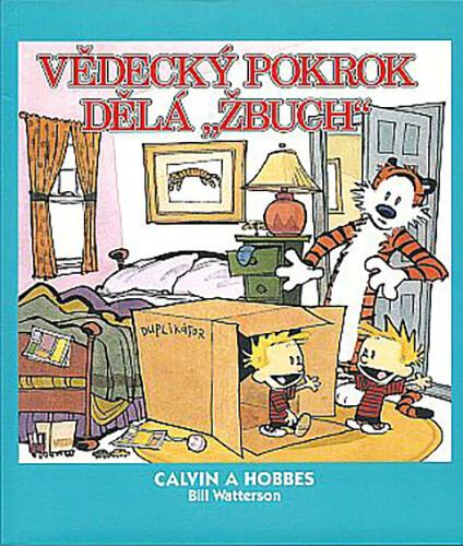 "Komiks Calvin a Hobbes: Vědecký pokrok dělá ""žbuch"", 6.díl"