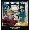 Komiks Calvin a Hobbes: Pod postelí něco slintá, 2.díl
