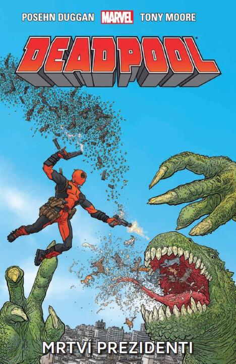 Komiks Deadpool 1: Mrtví prezidenti