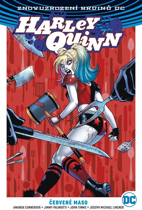 Komiks Znovuzrození hrdinů DC: Harley Quinn 3: Červené maso