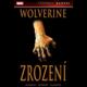 Komiks Wolverine: Zrození (Legendy Marvel)