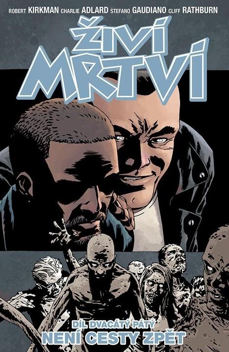 Komiks Živí mrtví: Není cesty zpět, 25.díl