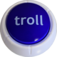 Troll Button eSuba