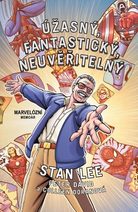 Kniha Úžasný, fantastický, neuvěřitelný Stan Lee