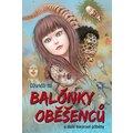 Komiks Balónky oběšenců a další hororové příběhy
