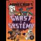 Kniha Minecraft: Kroniky Woodswordu - Ghast v systému, 4.díl